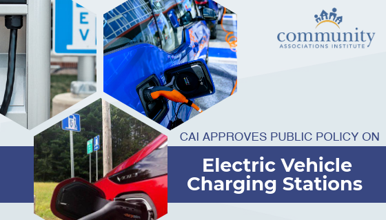 CAI Board of Trustees Approves Public Policy on Electric Vehicle Charging Stations