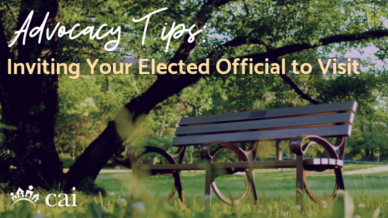 Advocacy Tips: Inviting Your Elected Official to Visit
