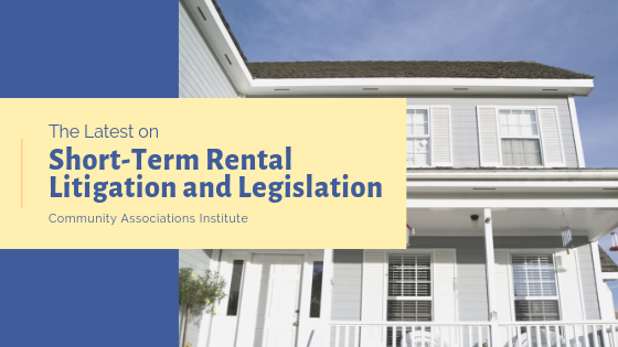The Latest on Short-Term Rental Litigation and Legislation
