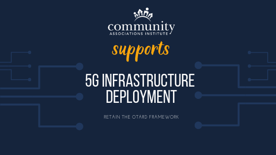 Community Associations Institute's Response to the FCC's 5G Proposal
