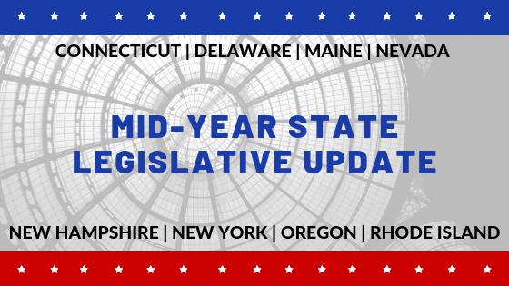Mid-Year State Legislative Update