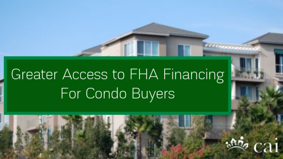Greater Access to FHA Financing for Condo Buyers
