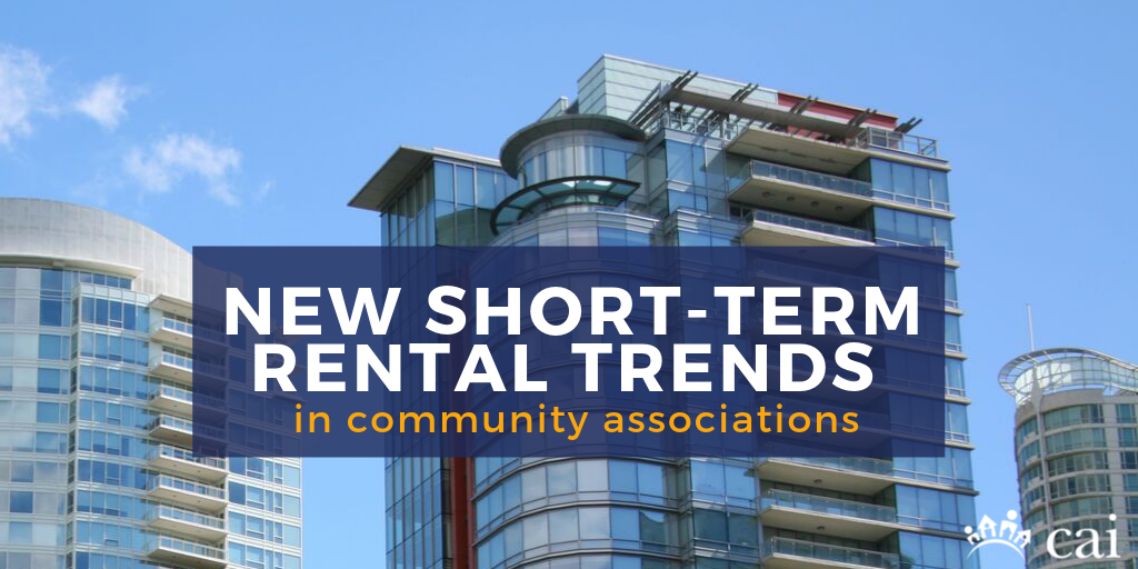 New Short-term Rental Trends in Community Associations