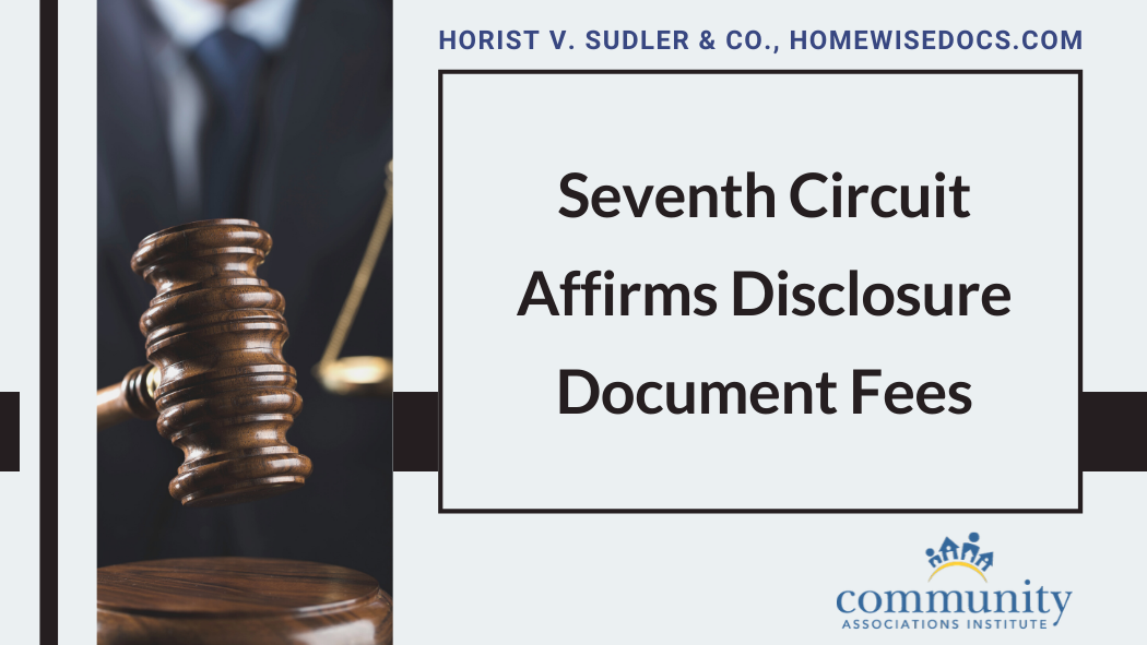 CAI Applauds Illinois Chapter's Efforts to Defend Disclosure Document Fees