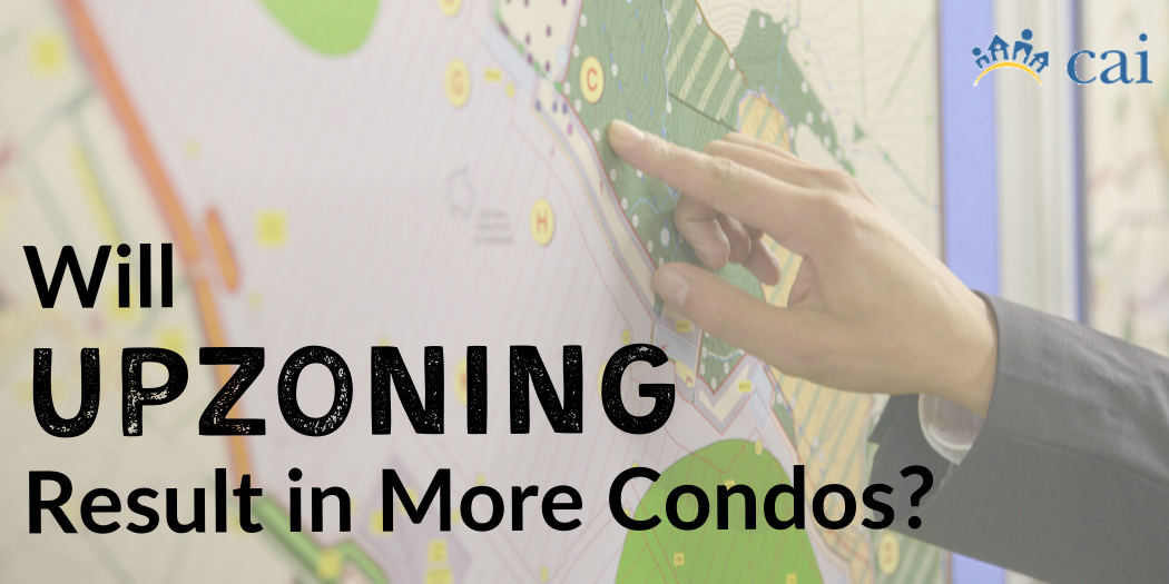 Will Upzoning Result in More Condos?