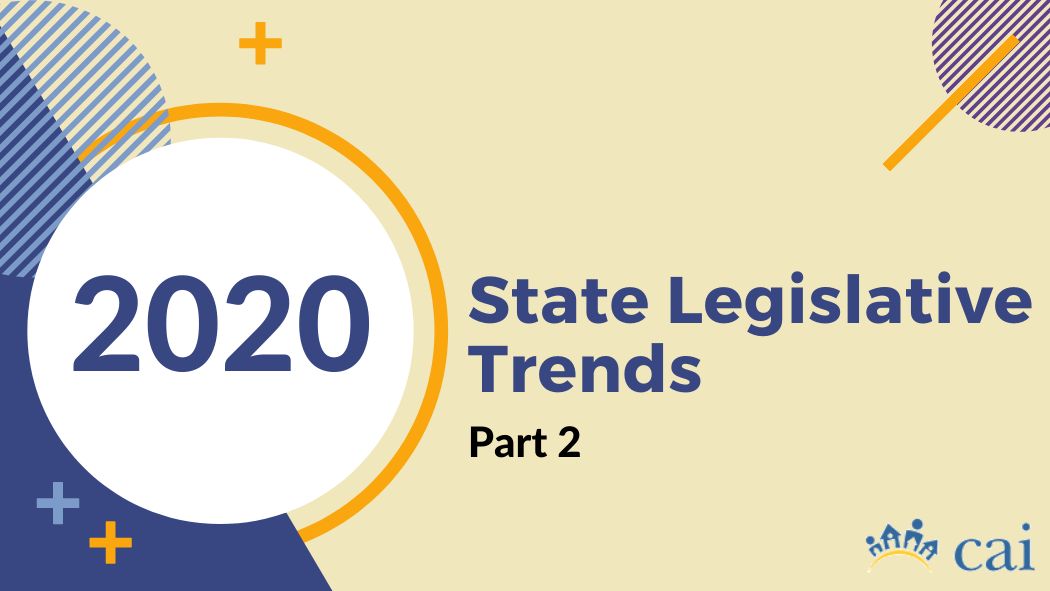 2020 State Legislative Update – Part 2