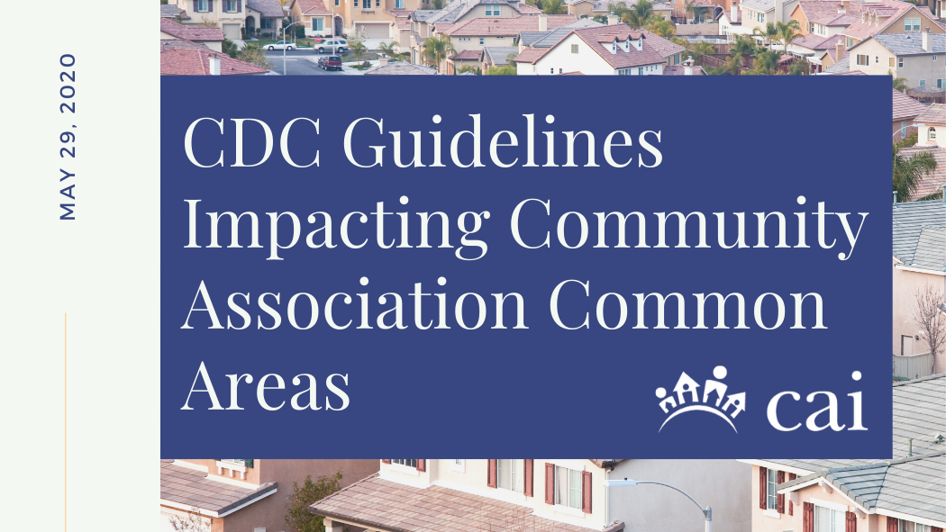 CDC Guidelines Impacting Community Association Common Areas