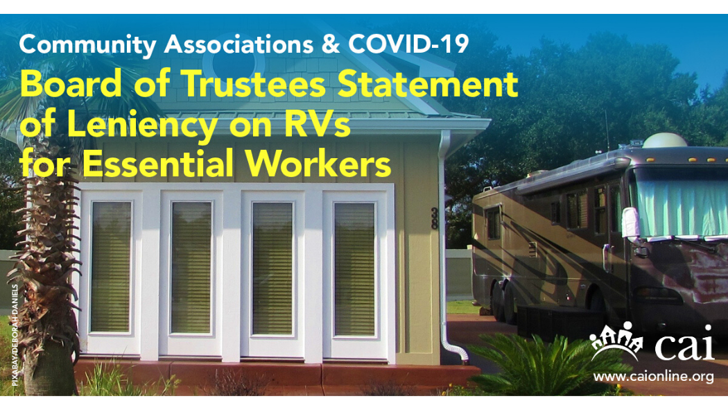 CAI Board of Trustees Adopts COVID-19 Statement of Lenience for RVs