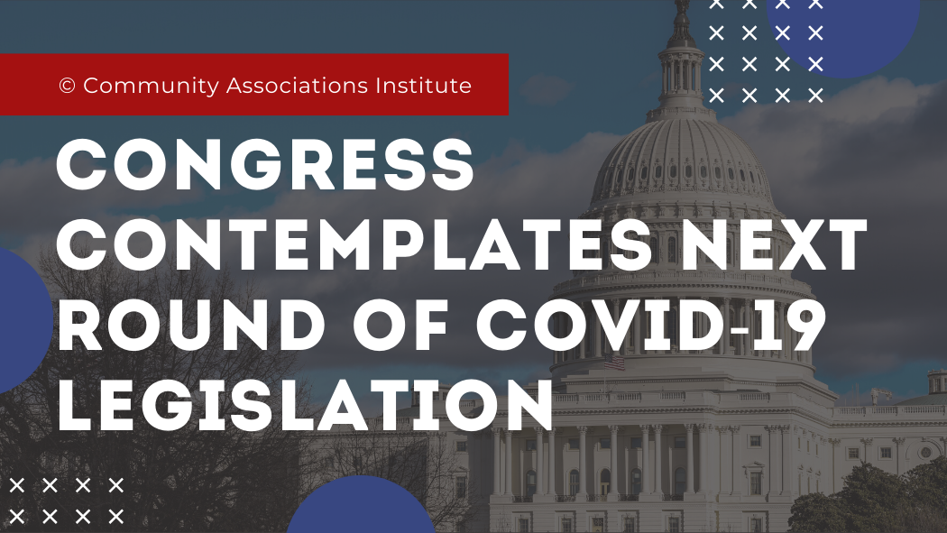 Congress Contemplates Next Round of COVID-19 Legislation