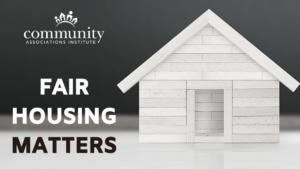 CAI Supports Fair Housing