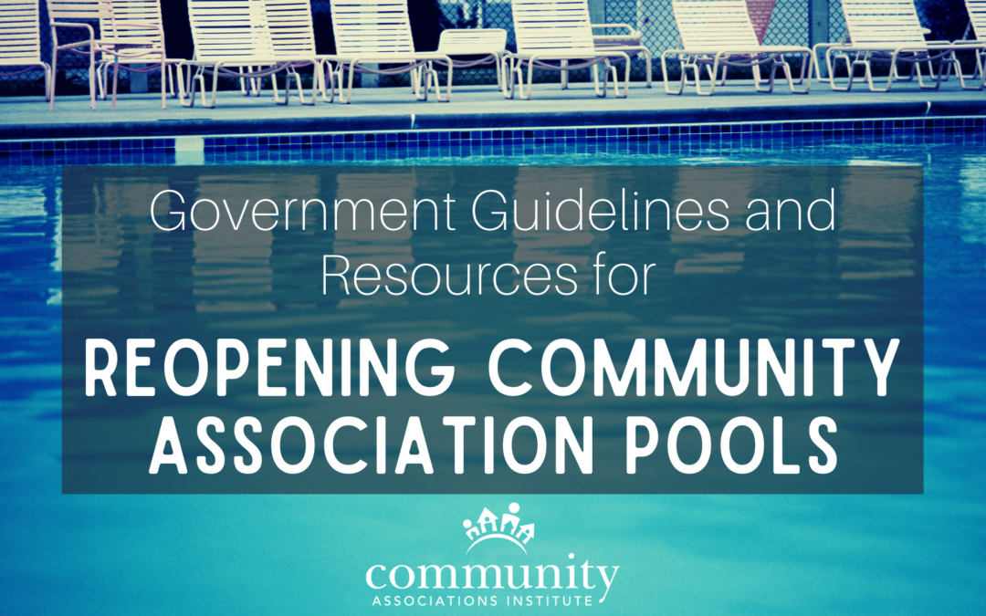 Government Guidelines and Resources for Reopening Community Association Pools