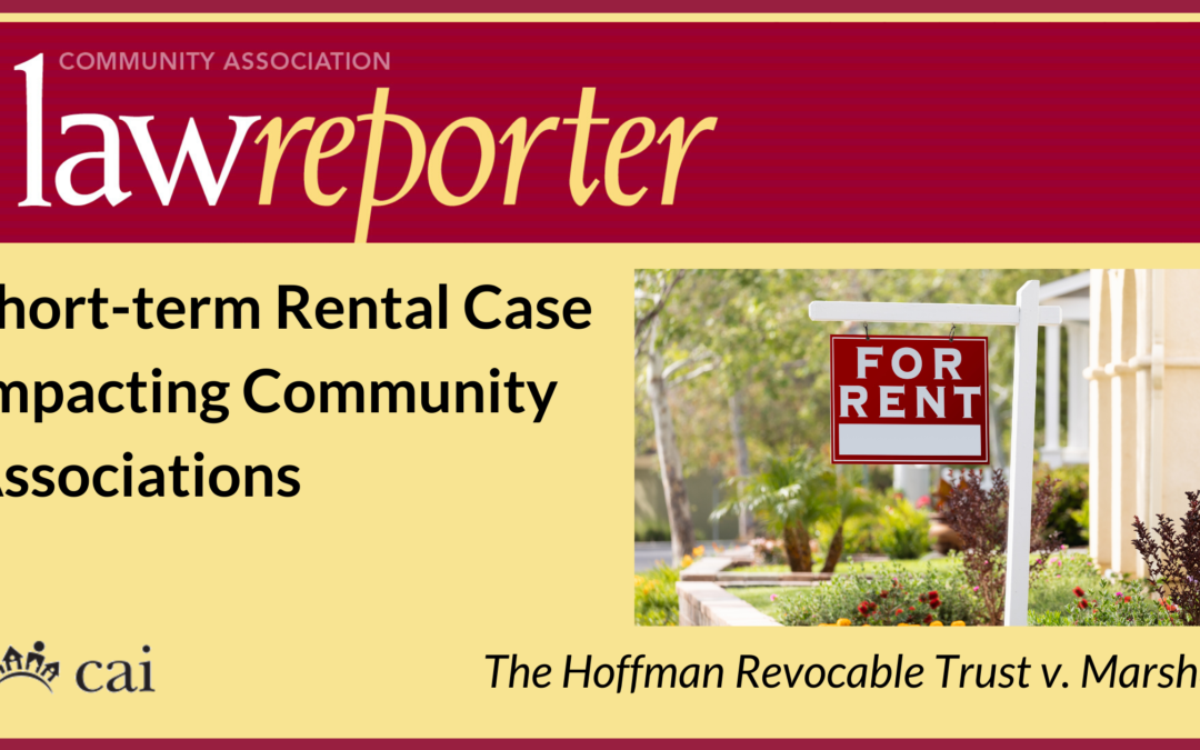 Short-term Rental Case Impacting Community Associations