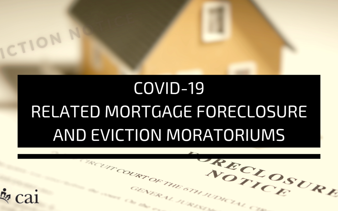 COVID-19 Related Mortgage Foreclosure and Eviction Moratoriums