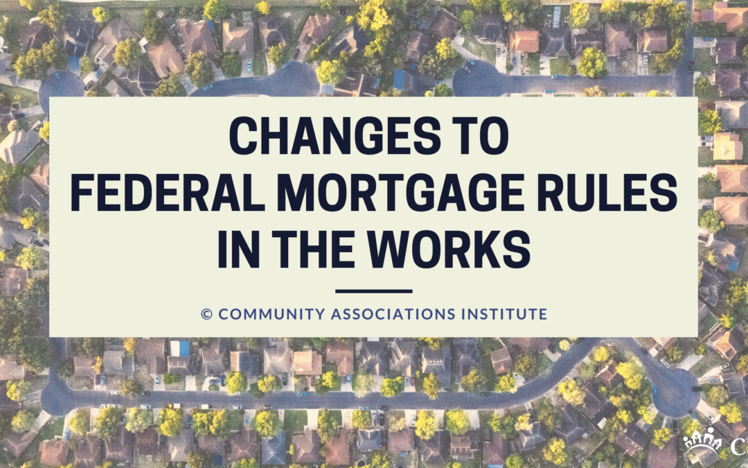 Changes to Federal Mortgage Rules in the Works