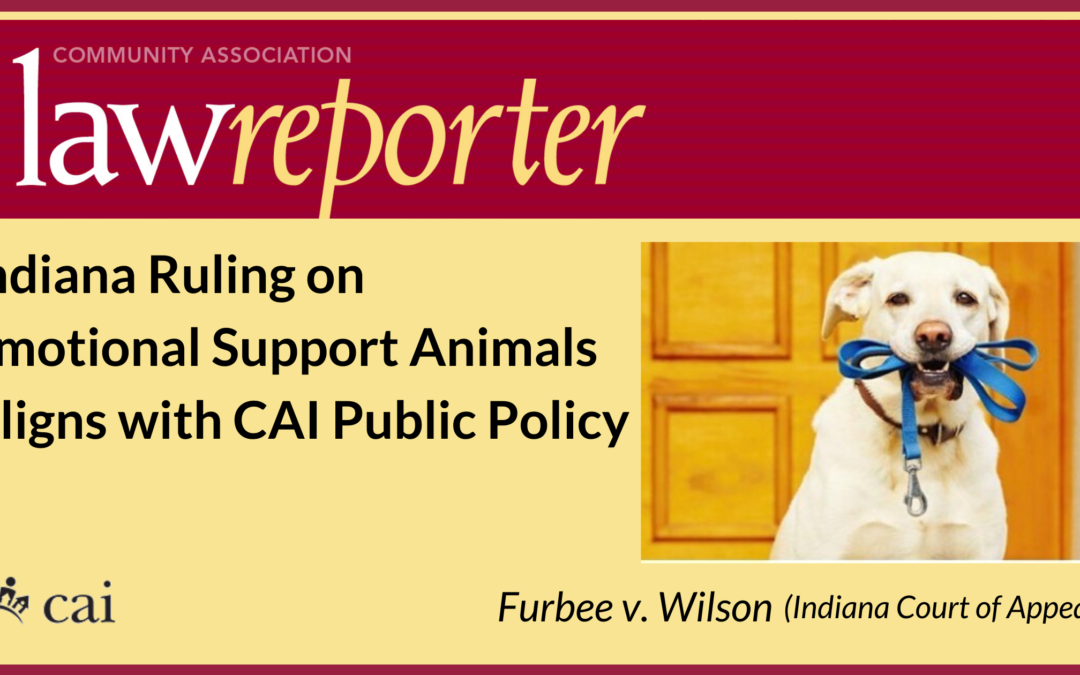 Indiana Ruling on Emotional Support Animals Aligns with CAI Public Policy