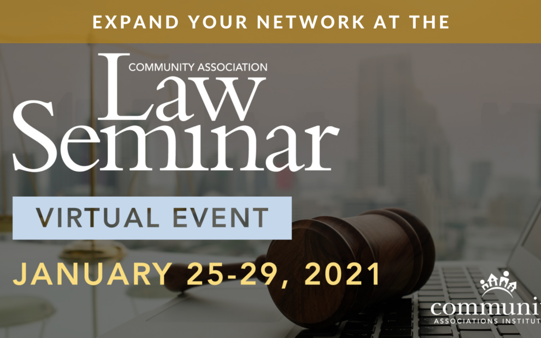 Expand Your Network at the 2021 Community Association Law Seminar