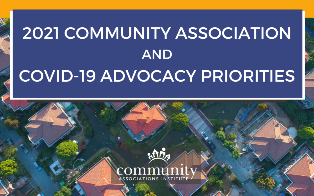 2021 Community Association and COVID-19 Advocacy Priorities