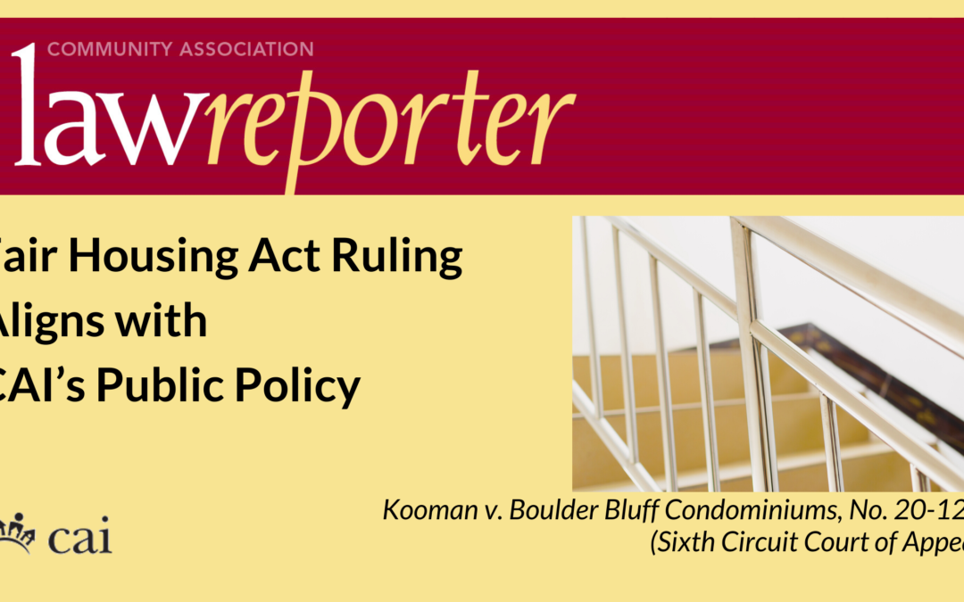 Fair Housing Act Ruling Aligns with CAI's Public Policy