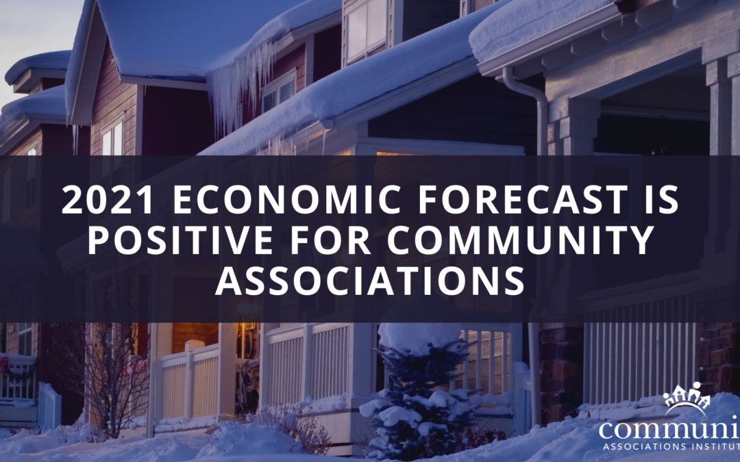 2021 Economic Forecast is Positive for Community Associations