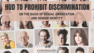 HUD to Prohibit Discrimination on the Basis of Sexual Orientation and Gender Identity