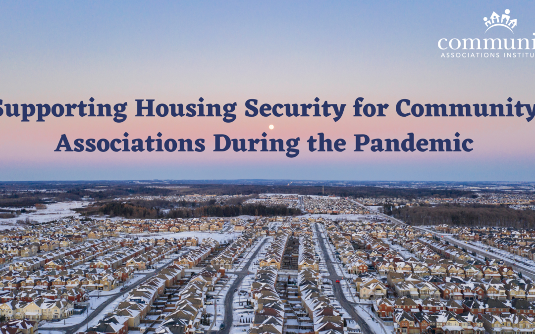 Supporting Housing Security for Community Associations During the Pandemic