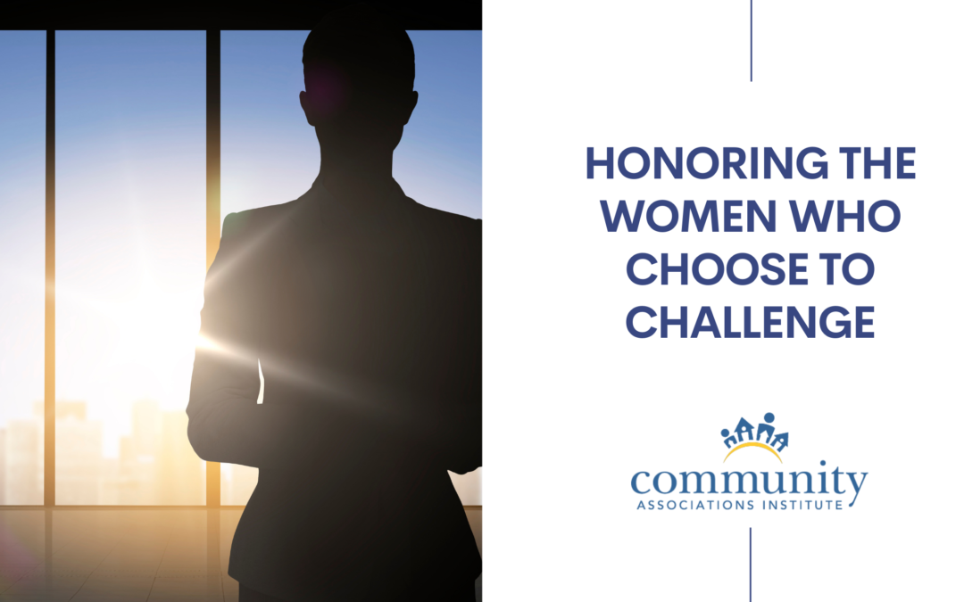 Honoring the Women Who Choose To Challenge