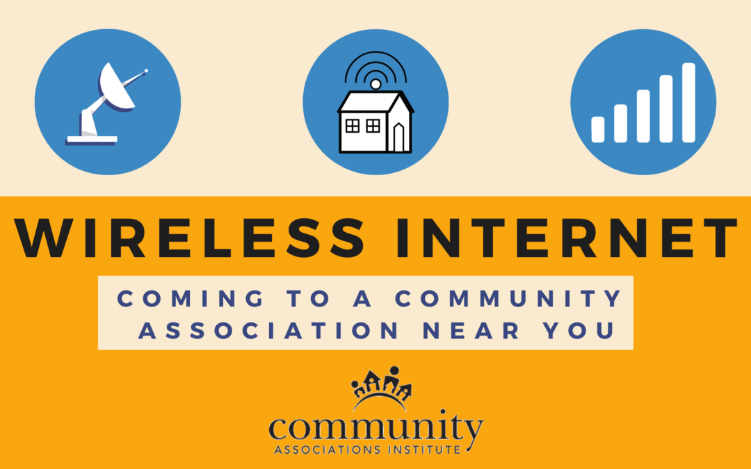 Wireless Internet Coming to a Community Association Near You