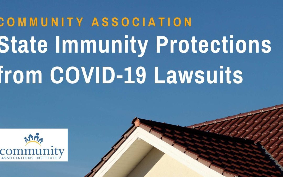 Community Association State Immunity Protections from COVID-19 Lawsuits