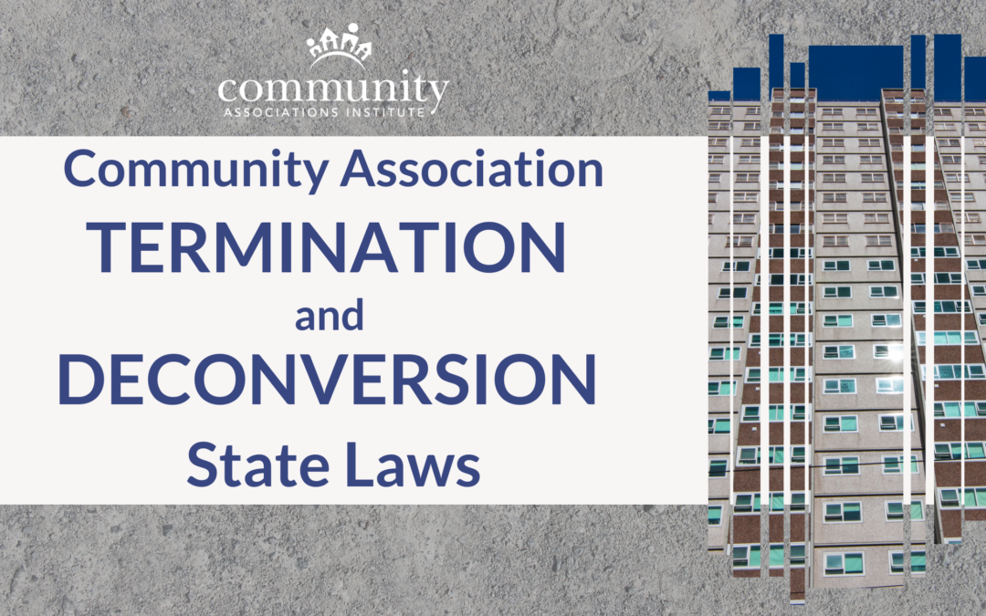 Community Association Termination and Deconversion State Laws