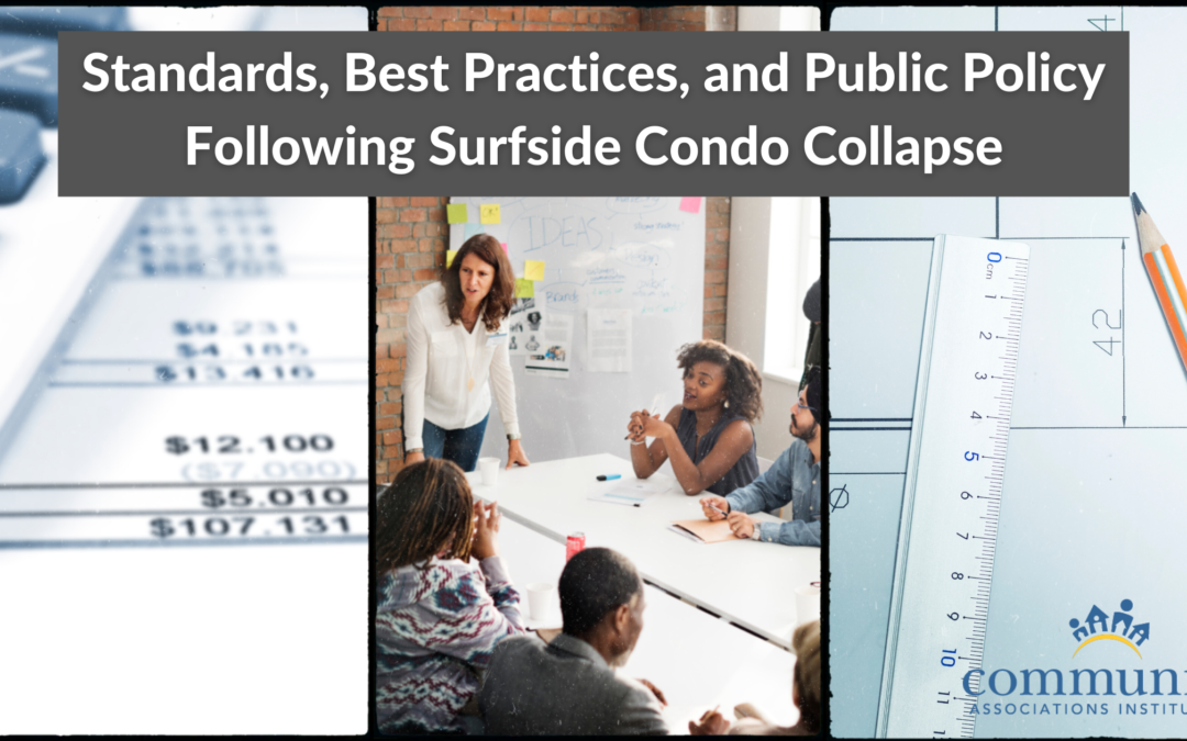 Standards, Best Practices, and Public Policy Following Surfside Condo Collapse
