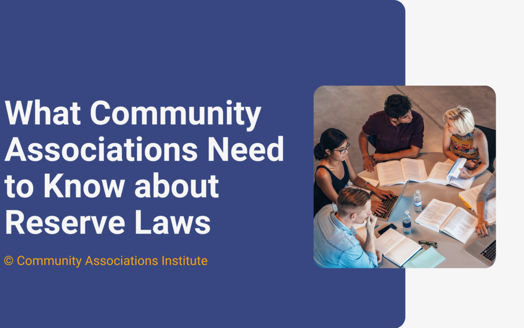 What Community Associations Need to Know about Reserve Laws