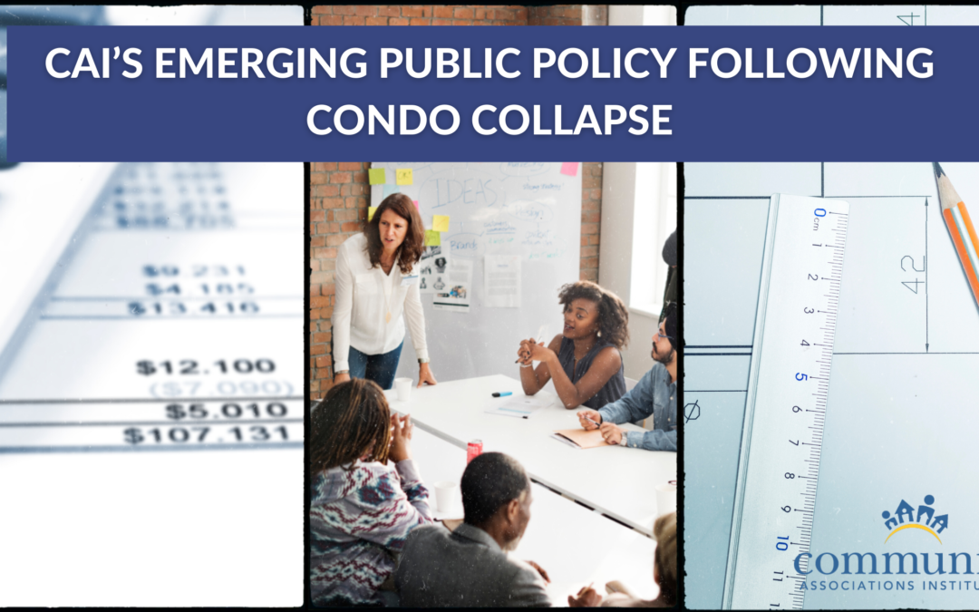 CAI's Emerging Public Policy Following Condo Collapse