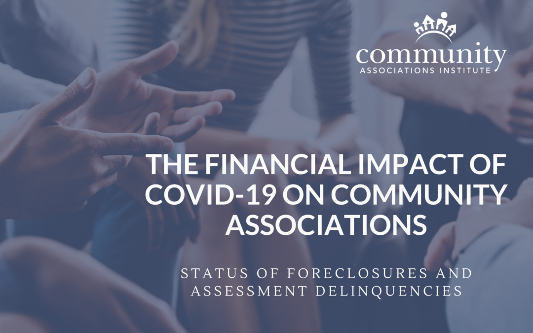 Financial Forecast: Status of Mortgage Foreclosure Policies and Assessment Delinquencies During COVID-19