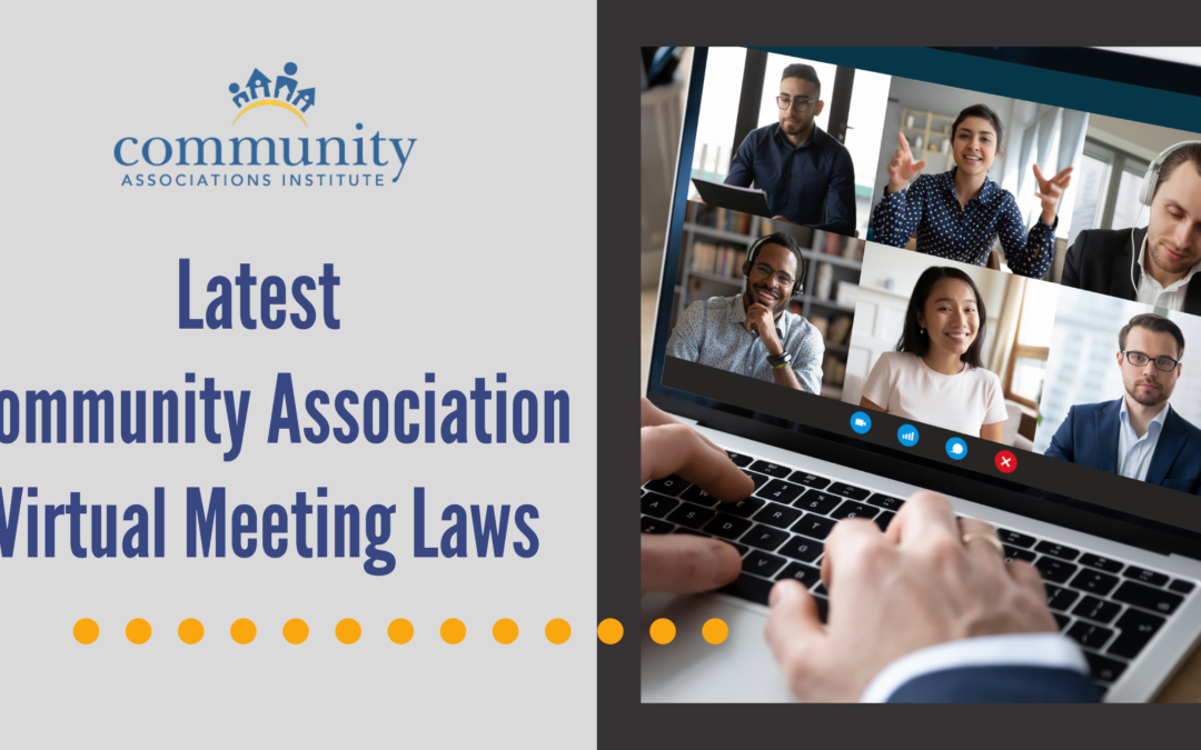 Latest Community Association Virtual Meeting Laws