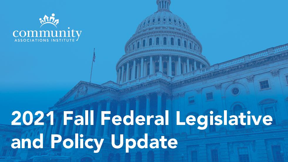 2021 Fall Federal Legislative and Policy Update
